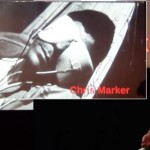 On Chris Marker, at the Running Dialogues (London).